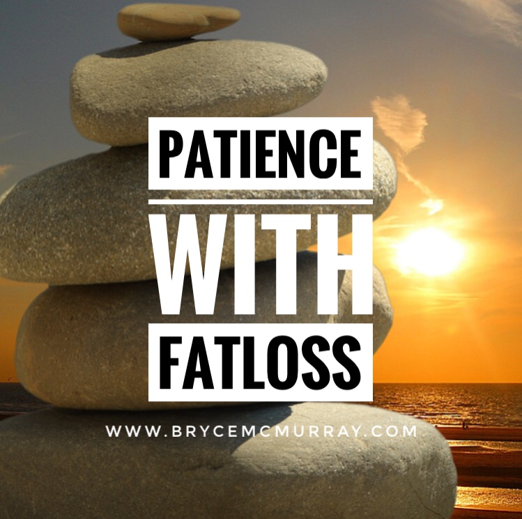 The Importance Of Patience With Fat Loss
