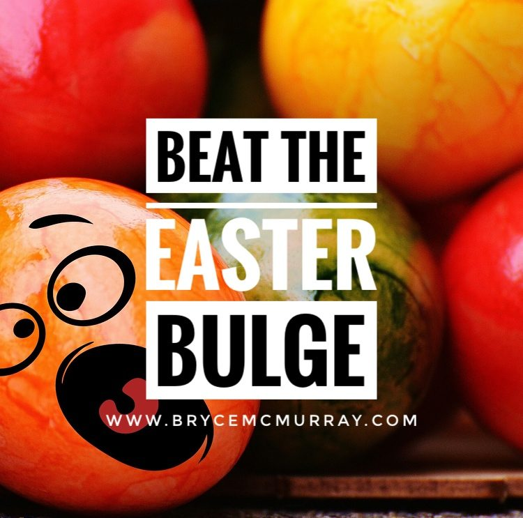 How To Beat The Easter Bulge
